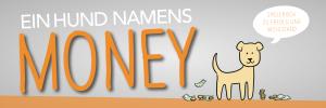 Ein Hund namens Money von Bodo Schäfer kostenlos pdf
